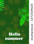 leaves of tropical plants....   Shutterstock .eps vector #1372539635