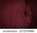 texture of dark burgundy old... | Shutterstock . vector #1372578488