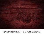 texture of dark burgundy old... | Shutterstock . vector #1372578548