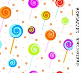 seamless candy background | Shutterstock . vector #137295626