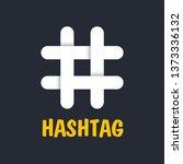 new styles hashtag symbol....   Shutterstock .eps vector #1373336132