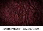 texture of dark burgundy old... | Shutterstock . vector #1373573225