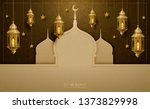eid mubarak greeting design...   Shutterstock . vector #1373829998