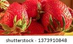 very delicious strawberries | Shutterstock . vector #1373910848