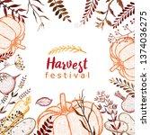 harvest festival. frame with... | Shutterstock .eps vector #1374036275