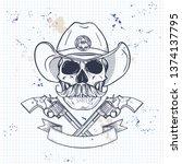 sketch  skull with cowboy hat ... | Shutterstock .eps vector #1374137795