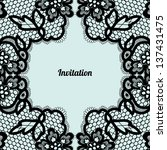 invitation. lace background... | Shutterstock .eps vector #137431475