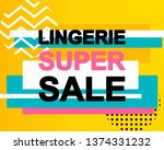 sale poster with lingerie super ... | Shutterstock .eps vector #1374331232