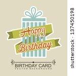 happy birthday over beige... | Shutterstock .eps vector #137450198