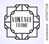 modern art deco frame. vintage...   Shutterstock .eps vector #1375077128