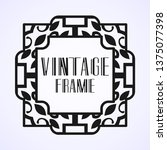 modern art deco frame. vintage...   Shutterstock .eps vector #1375077398