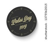 labor day. vector circle banner ... | Shutterstock .eps vector #1375562015