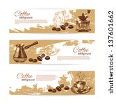 banner set of vintage coffee... | Shutterstock .eps vector #137601662
