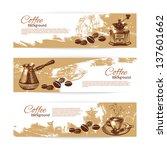 banner set of vintage coffee...   Shutterstock .eps vector #137601662