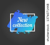 new collection promo lettering. ... | Shutterstock .eps vector #1376071448