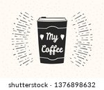 hand drawn take away coffee cup ... | Shutterstock .eps vector #1376898632