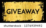 time for a giveaway   banner...   Shutterstock .eps vector #1376939492