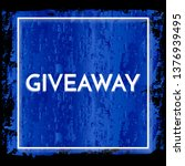 time for a giveaway   banner...   Shutterstock .eps vector #1376939495