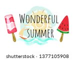 Wonderful summer poster with two ice cream and sun, sea , sailing ship silhouettes on watercolor background. Vector piece of watermelon and striped dessert