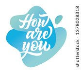 how are you handdrawn lettering ... | Shutterstock .eps vector #1378028318