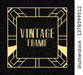 modern art deco vintage border... | Shutterstock .eps vector #1378599512