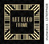 modern art deco frame. vintage... | Shutterstock .eps vector #1378599608