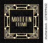 modern art deco frame. vintage... | Shutterstock .eps vector #1378599632