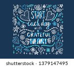 start each day with a grateful... | Shutterstock .eps vector #1379147495