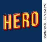hero vintage 3d vector...   Shutterstock .eps vector #1379466692