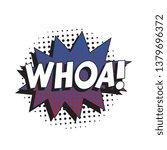 word 'whoa ' in vintage comic... | Shutterstock .eps vector #1379696372