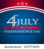 independence day design with... | Shutterstock .eps vector #137973692