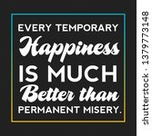 motivational quotes happines  | Shutterstock . vector #1379773148