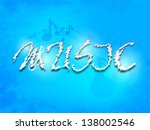 stylized text music on blue... | Shutterstock .eps vector #138002546