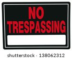 No Trespassing Sign With Blank...