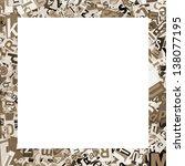 designed frame. collage made of ... | Shutterstock . vector #138077195