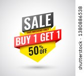 this weekend only buy 1  get 1... | Shutterstock .eps vector #1380886538