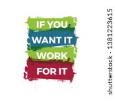 if you want it work for it....   Shutterstock .eps vector #1381223615