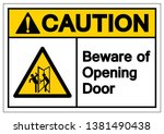 caution beware of opening door... | Shutterstock .eps vector #1381490438