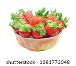 bowl full of strawberries... | Shutterstock . vector #1381772048