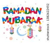ramadan mubarak. ramadan kareem.... | Shutterstock .eps vector #1382622452
