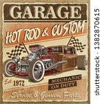 vintage hot rod garage poster. | Shutterstock . vector #1382870615