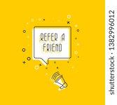 phrase 'refer a friend' in... | Shutterstock .eps vector #1382996012