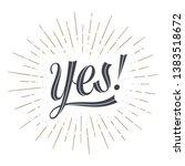 yes. lettering for banner ...   Shutterstock .eps vector #1383518672
