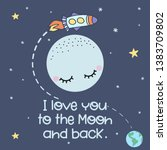 i love you to the moon and back ... | Shutterstock .eps vector #1383709802