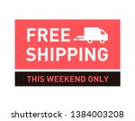 free shipping. this weekend... | Shutterstock .eps vector #1384003208