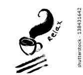 black coffee. relax. | Shutterstock .eps vector #138431642