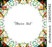 mexican traditional textile... | Shutterstock .eps vector #1384353482