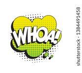 word 'whoa ' in vintage comic... | Shutterstock .eps vector #1384491458