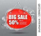 big sale hanging sign.  vector...   Shutterstock .eps vector #138462185