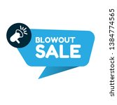 blowout sale banner. label with ...   Shutterstock .eps vector #1384774565